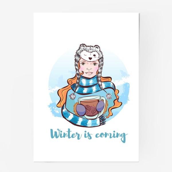 Постер «Winter is coming »