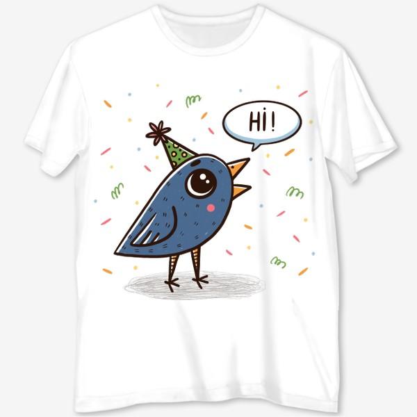 Футболка с полной запечаткой «Милая синяя птичка. Праздник. Привет»