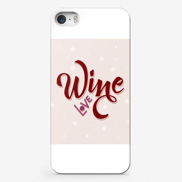 Чехол iPhone «Wine love color»