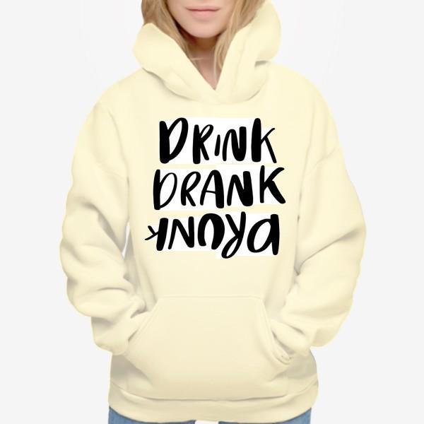 Худи «Drink»
