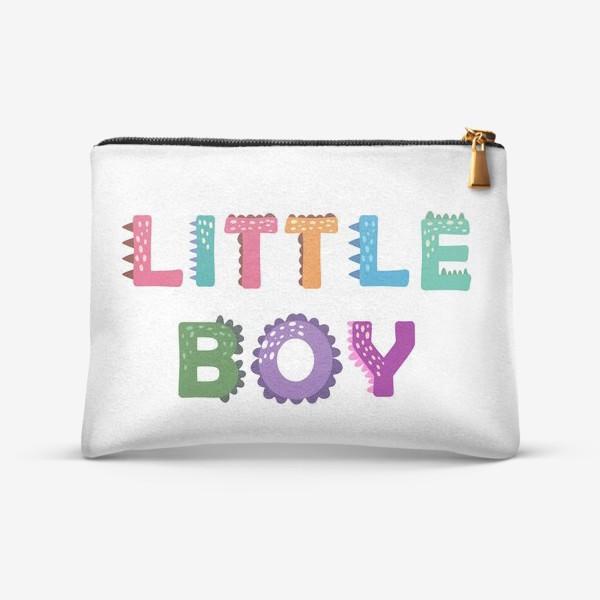 Косметичка «Маленький мальчик. Яркая детская надпись»