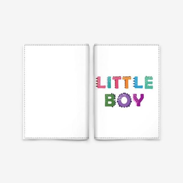 Обложка для паспорта «Маленький мальчик. Яркая детская надпись»