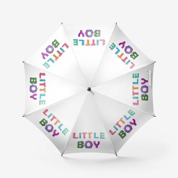 Зонт «Маленький мальчик. Яркая детская надпись»