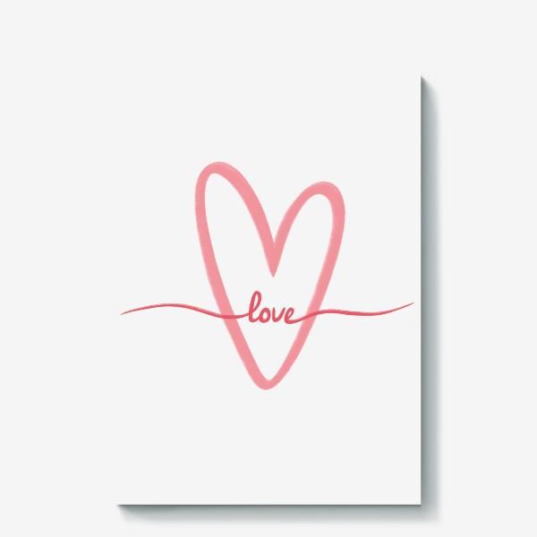 Холст «Любовь. Love. Сердце»