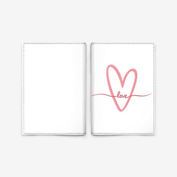 Обложка для паспорта «Любовь. Love. Сердце»