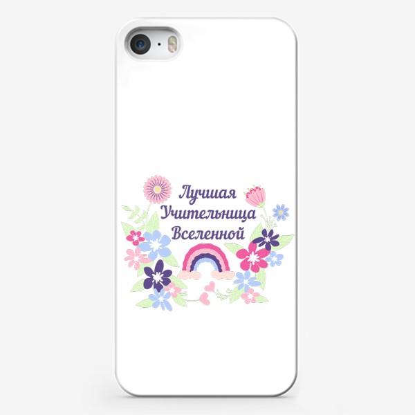Чехол iPhone «Лучшая учительница. Надпись, цветы и радуга»