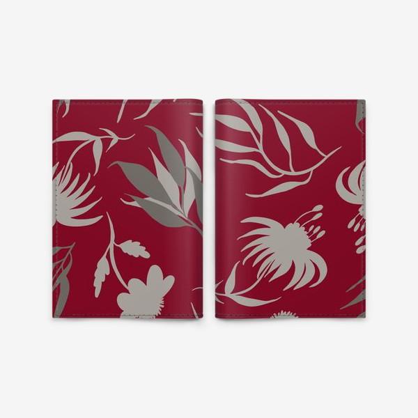 Обложка для паспорта «Серая ботаника на бордовом»