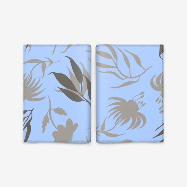 Обложка для паспорта «Серая ботаника на голубом»