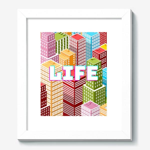 Картина «LIFE/ЖИЗНЬ»