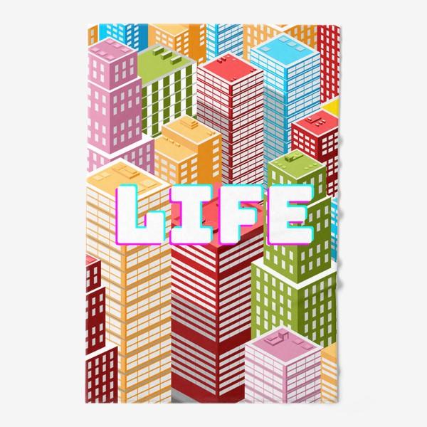 Полотенце «LIFE/ЖИЗНЬ»
