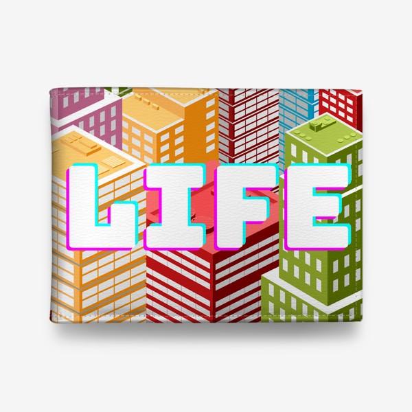 Кошелек «LIFE/ЖИЗНЬ»
