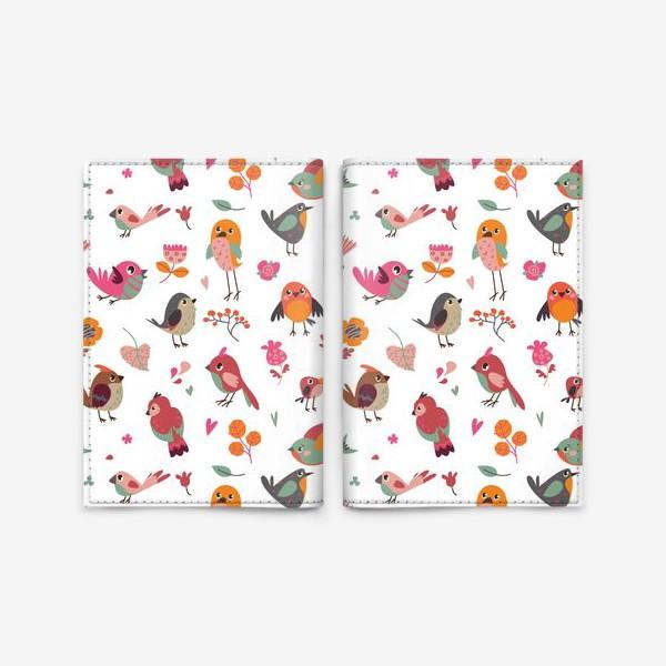 Обложка для паспорта «Бесшовный паттерн. Милые птички и цветы»
