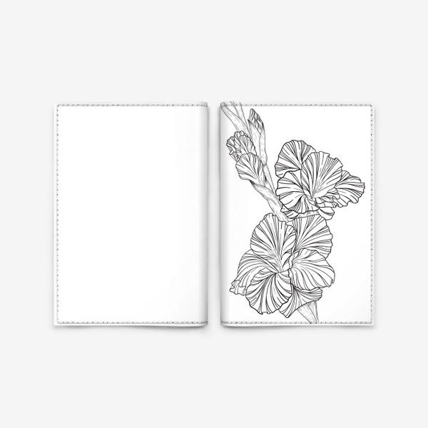 Обложка для паспорта «Гладиолусы. Графика.»
