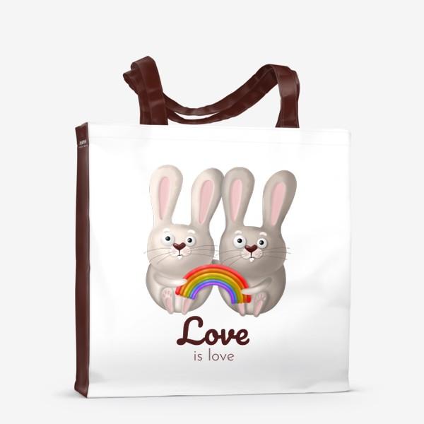 Сумка-шоппер «ЛГБТ радуга, зайчики, любовь, love is love, 14 февраля, день влюблённых. Принт для гомосексуалов, лесбиянок, геев»