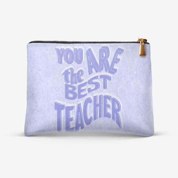 Косметичка «Лучший учитель»
