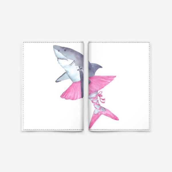Обложка для паспорта «Акула балерина в розовой пачке и пуантах»