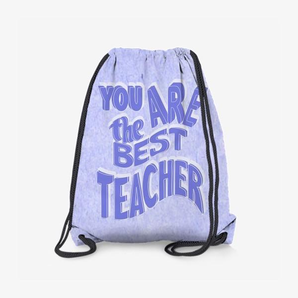 Рюкзак «Лучший учитель»
