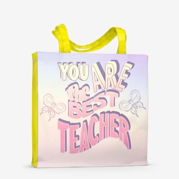Сумка-шоппер «Лучший учитель»