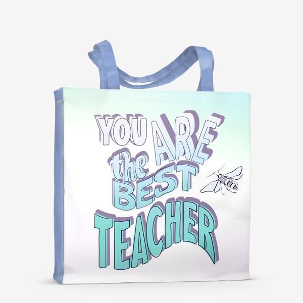 Сумка-шоппер «Лучшему учителю»