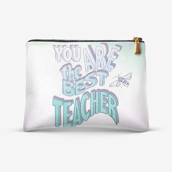 Косметичка «Лучшему учителю»