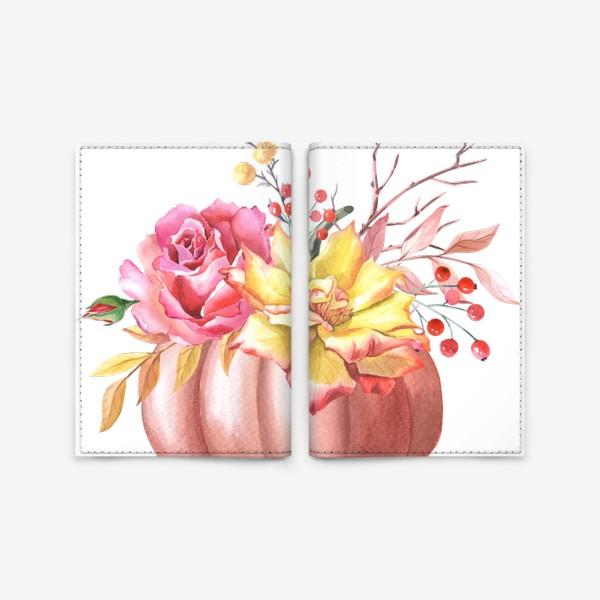 Обложка для паспорта «Осенняя композиция с тыквой и розами»