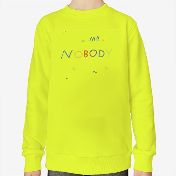 Свитшот «mr. nobody / господин никто»