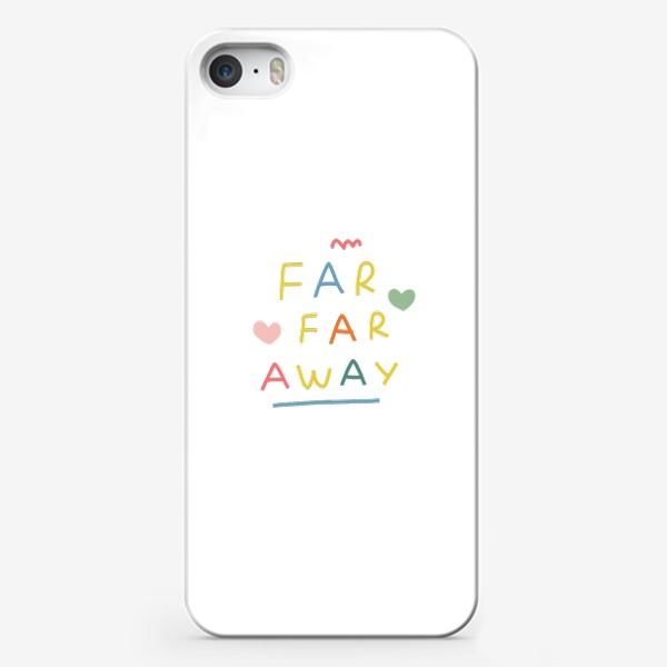 Чехол iPhone «far far away / тридевятое царство / далеко далеко»