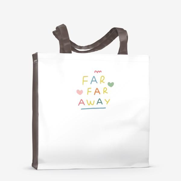 Сумка-шоппер «far far away / тридевятое царство / далеко далеко»