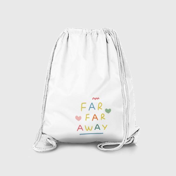 Рюкзак «far far away / тридевятое царство / далеко далеко»