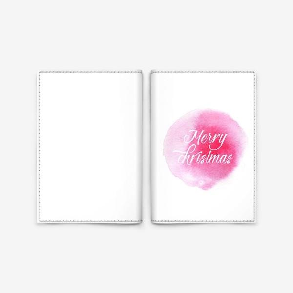 Обложка для паспорта «Merry christmas. Рождество и Новый год.»