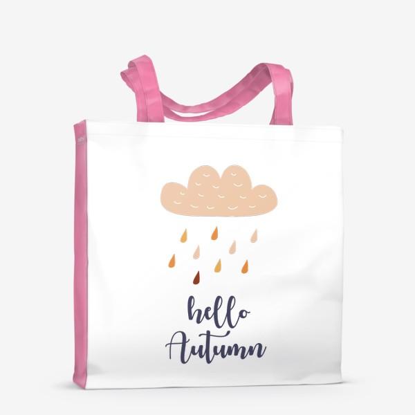 Сумка-шоппер «Hello Autumn - Привет Осень. Осенний дождь»