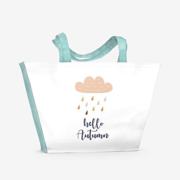 Пляжная сумка «Hello Autumn - Привет Осень. Осенний дождь»