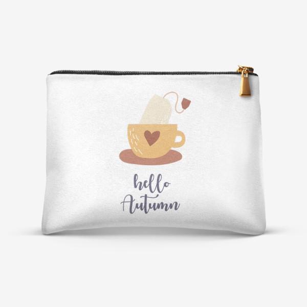 Косметичка «Hello Autumn - Привет Осень. Чай в пакетике - уютный принт»