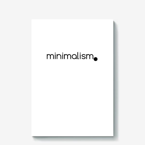 Холст «Минимализм. Надпись. Черное и белое»