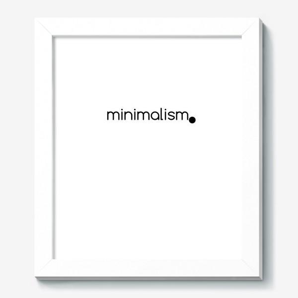Картина «Минимализм. Надпись. Черное и белое»