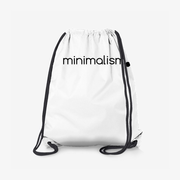 Рюкзак «Минимализм. Надпись. Черное и белое»