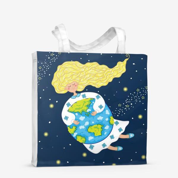 Сумка-шоппер «Девушка в космосе, обнимает нашу планету»