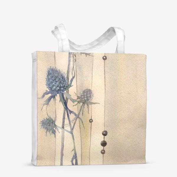 Сумка-шоппер «Сухоцветы: Колючки синеголовника »