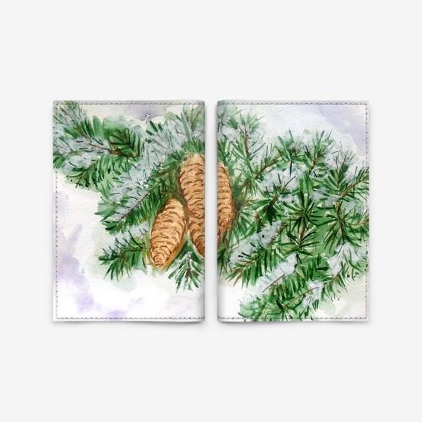 Обложка для паспорта «Еловая ветка. Зима.»