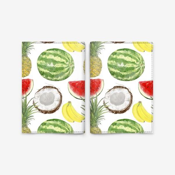 Обложка для паспорта «Фрукты . Ананас,арбуз,банан,кокос»