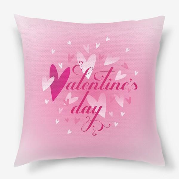 Подушка «Валентинов день!»