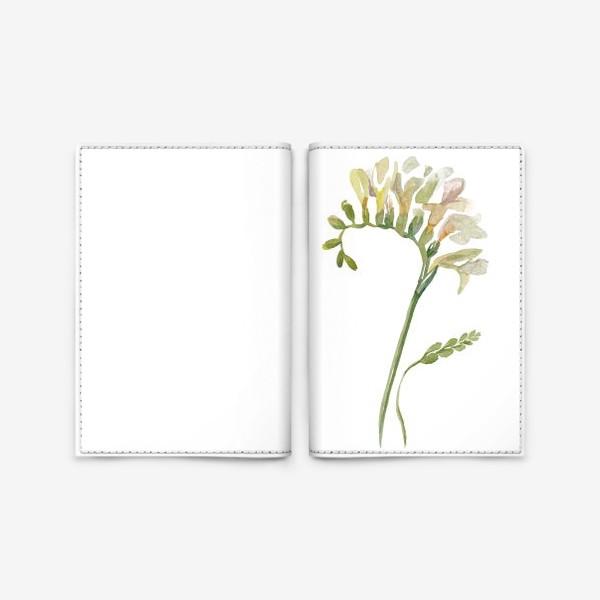 Обложка для паспорта «Белая фрезия, нежная»