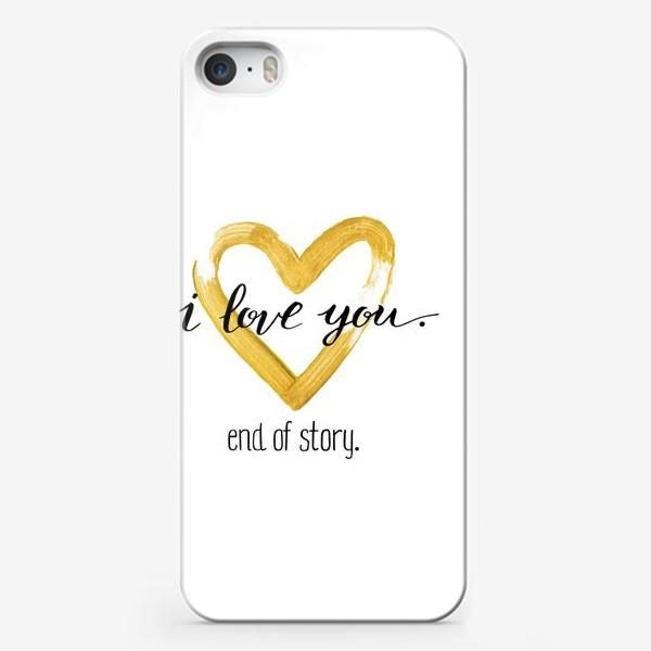Чехол iPhone «I love you.»