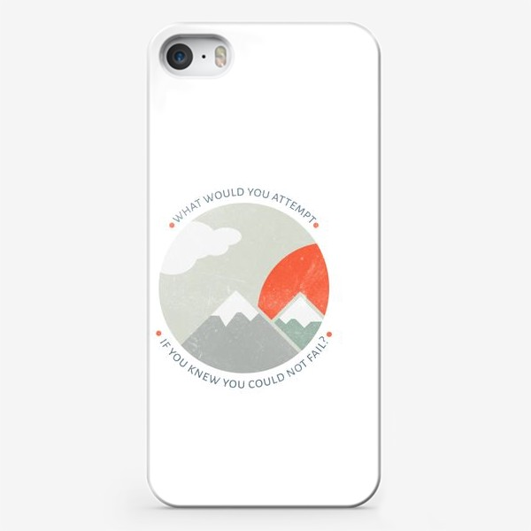 Чехол iPhone ««What would you attempt if you knew you could not fail?»»