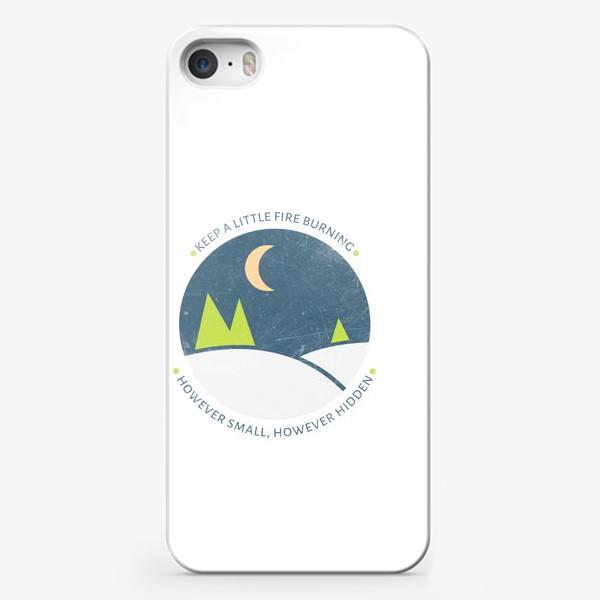 Чехол iPhone ««Keep a little fire burning, however small, however hidden»»