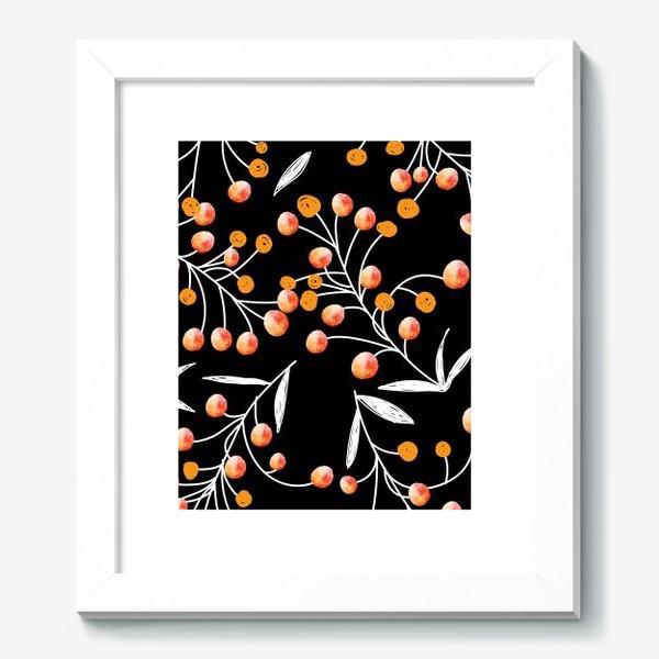 Картина «оранжевые ягодки на чёрном фоне»