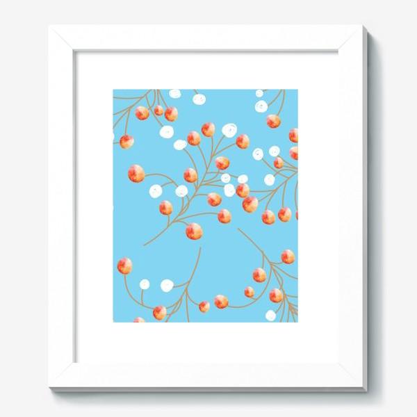 Картина «оранжевые ягодки на голубом фоне»