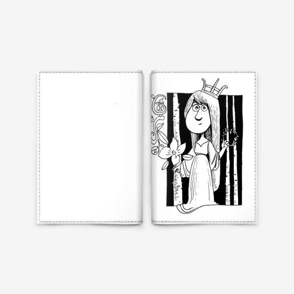 Обложка для паспорта «Принцесса в лесу, черно-белая графика. Корона на голове»