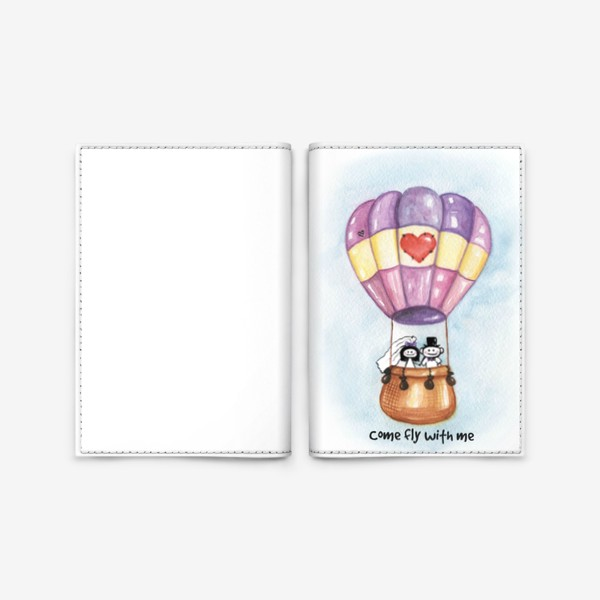 Обложка для паспорта «Воздушный шар Come fly with me»