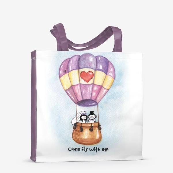 Сумка-шоппер «Воздушный шар Come fly with me»